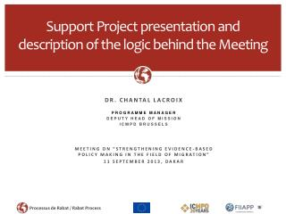 Support Project presentation and description of the logic behind the Meeting