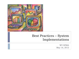 Best Practices – System Implementations