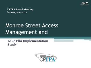 Monroe Street Access Management and