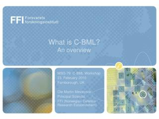 What is C-BML? An overview