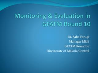 Monitoring & Evaluation in GFATM Round 10
