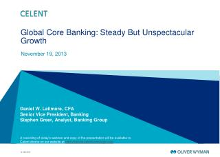Global Core Banking: Steady  But  Unspectacular Growth