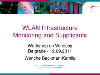 WLAN Infrastructure Monitoring and Supplicants