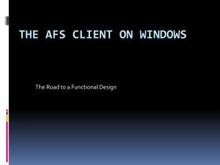 The AFS Client on Windows