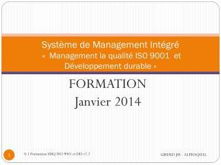 Système de Management Intégré  «  Management la qualité ISO 9001   et  Développement  durable»