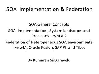 SOA  Implementation & Federation