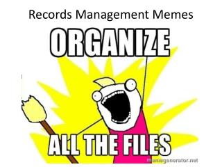 Records Management Memes