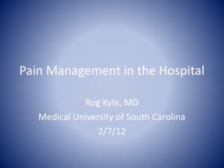 Pain Management in the Hospital