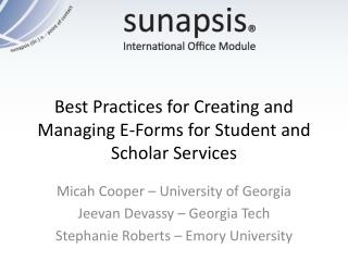 Best Practices for Creating and Managing E-Forms for  Student  and  Scholar  Services