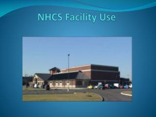 NHCS Facility Use