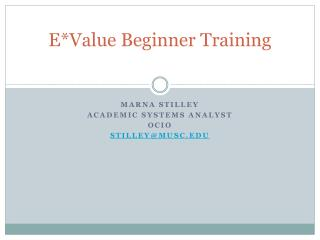 E*Value Beginner Training