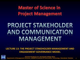 LECTURE 13: THE PROJECT STAKEHOLDER MANAGEMENT AND ENGAGEMENT GOVERNANCE MODEL