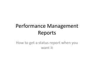 Performance Management Reports