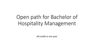Open  path  for Bachelor of  Hospitality  Management