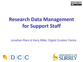 Research Data Management  for  Support Staff