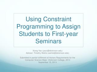 Using Constraint Programming to Assign Students to First-year Seminars