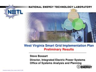 West Virginia Smart Grid Implementation Plan  Preliminary  Results