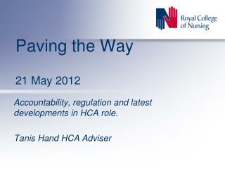 Paving the Way 21 May 2012