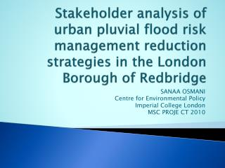Stakeholder analysis of urban pluvial flood risk management reduction strategies in the London Borough of Redbridge