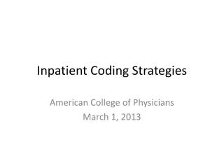Inpatient Coding Strategies