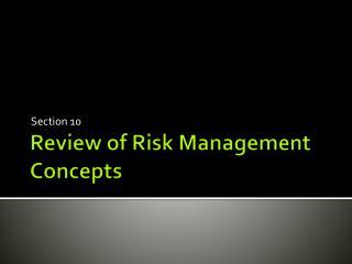 Review of Risk Management Concepts