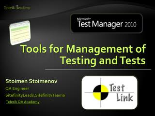 Tools for Management of Testing and Tests