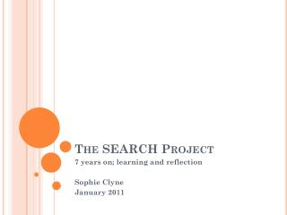 The SEARCH Project
