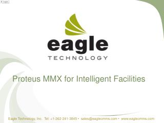 Proteus MMX for Intelligent Facilities