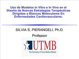 uso de modelos in vitro e in vivo en el diseno de nuevas estrategias terap uticas dirigidas a blancos moleculares en enf