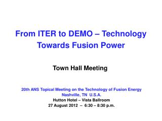 From ITER to DEMO – Technology Towards Fusion Power
