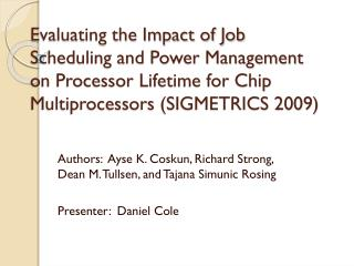Evaluating the Impact of Job Scheduling and Power Management on Processor Lifetime for Chip Multiprocessors (SIGMETRICS
