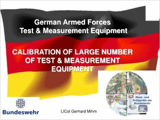 German Armed Forces  Test & Measurement Equipment CALIBRATION OF LARGE NUMBER OF TEST & MEASUREMENT EQUIPMENT