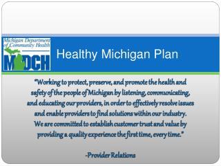 Healthy Michigan Plan