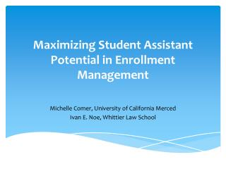 Maximizing Student Assistant Potential in Enrollment Management