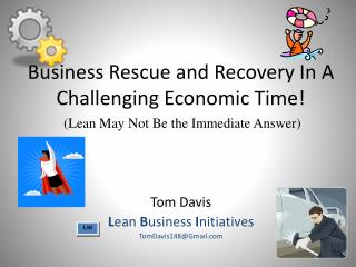 Business Rescue and Recovery In A Challenging Economic Time!