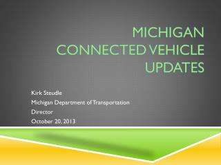 Michigan connected vehicle updates