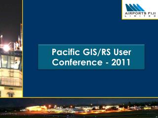 Pacific  G IS/RS User Conference  - 2011