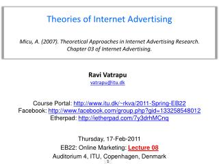 Theories of Internet Advertising Micu , A.  (2007).  Theoretical Approaches in Internet Advertising Research.  Chapter