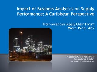 Impact of Business Analytics on Supply Performance: A Caribbean Perspective Inter-American Supply Chain Forum  March 15