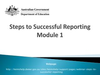 Steps to Successful Reporting Module 1