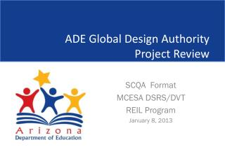 ADE Global Design Authority  Project Review