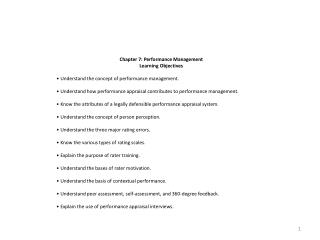 Chapter 7: Performance Management Learning  Objectives • Understand the concept of  performance management.