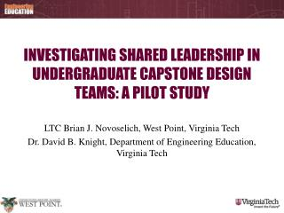 Investigating Shared Leadership in Undergraduate Capstone Design Teams: A Pilot Study