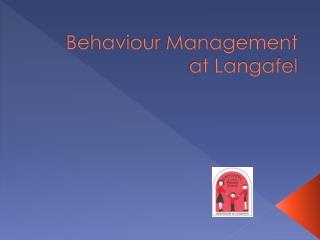 Behaviour Management  at Langafel