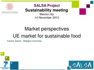 Market perspectives  UE  market  for sustainable food  Cesare Zanasi - Bologna University