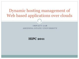 Dynamic hosting management of Web based applications over clouds