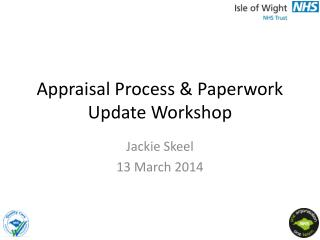 Appraisal Process & Paperwork Update Workshop
