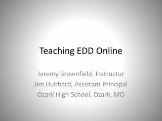 Teaching EDD Online