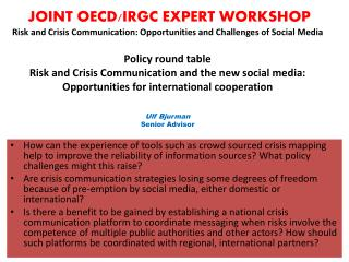 JOINT OECD/IRGC EXPERT WORKSHOP Risk and Crisis Communication  to-day