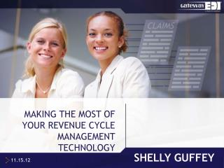 Making the Most of Your revenue cycle management technology